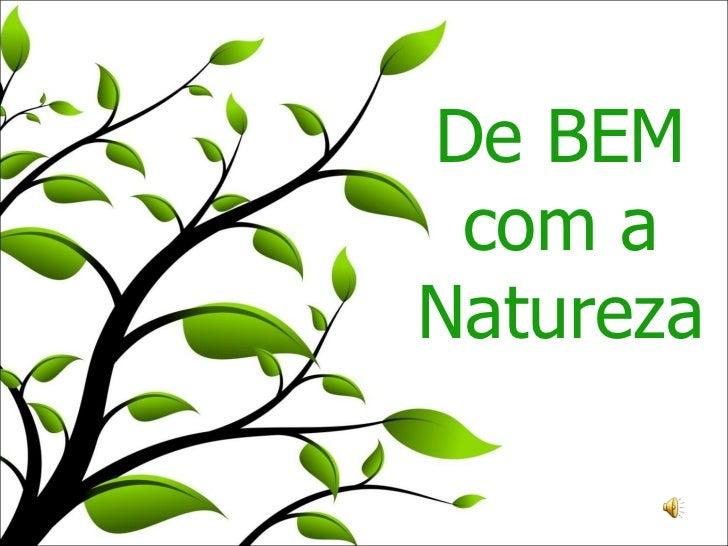 De BEM com a Natureza