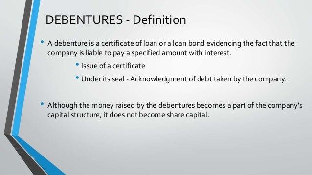 Debentures Bonds and Term Loans