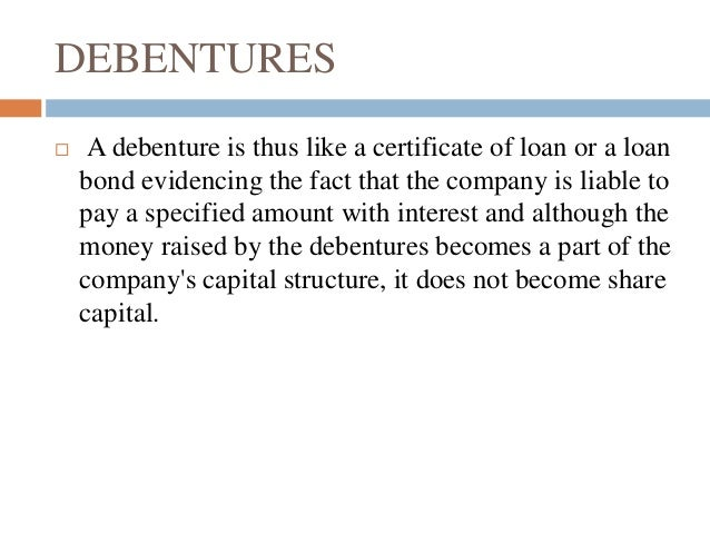 Unsecured Loan Definition >> Debentures ppt