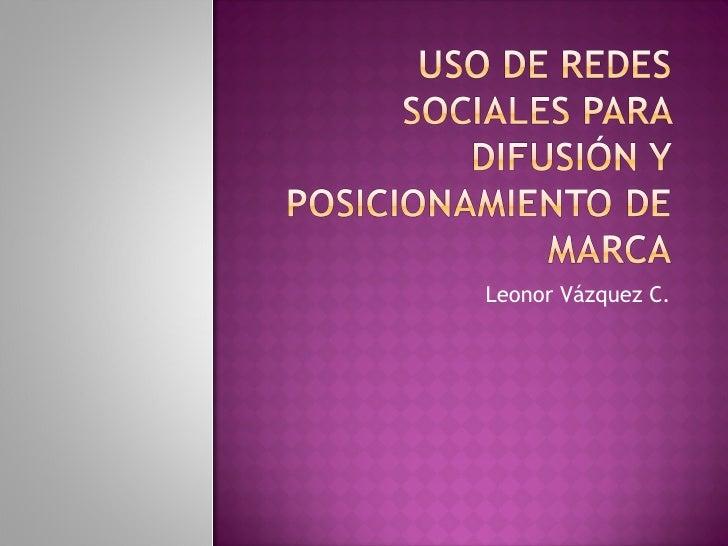 Leonor Vázquez C.