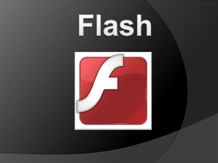 Adobe Flash Player es una aplicación en forma de reproductor multimedia creado inicialmentepor Macromedia y actualmente di...