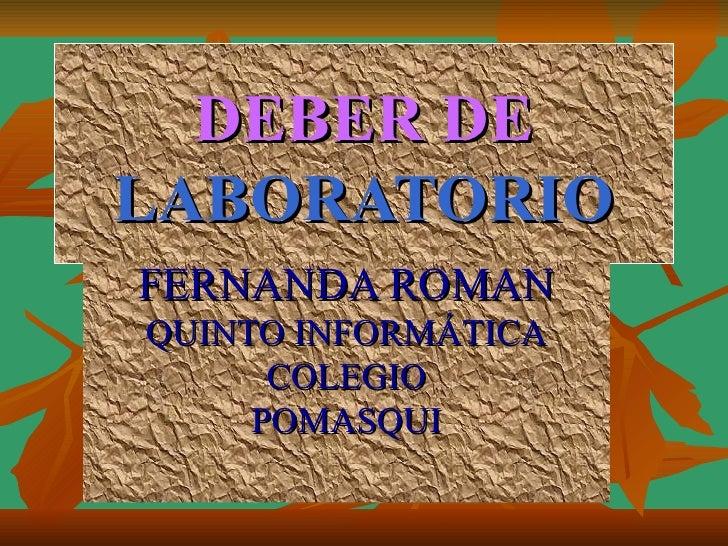 DEBER DE   LABORATORIO FERNANDA ROMAN QUINTO INFORMÁTICA COLEGIO POMASQUI