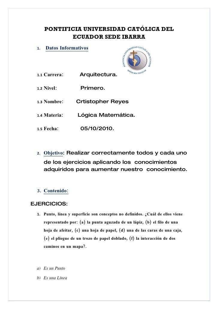 PONTIFICIA UNIVERSIDAD CATÓLICA DEL               ECUADOR SEDE IBARRA  1.    Datos Informativos      1.1   Carrera:       ...