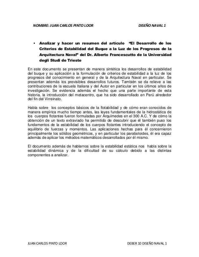 JUAN CARLOS PINTO LOOR DEBER 10 DISEÑO NAVAL 1 NOMBRE: JUAN CARLOS PINTO LOOR DISEÑO NAVAL 1 • Analizar y hacer un resumen...