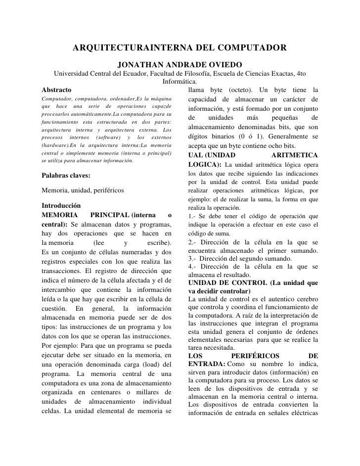 ARQUITECTURAINTERNA DEL COMPUTADOR                            JONATHAN ANDRADE OVIEDO      Universidad Central del Ecuador...