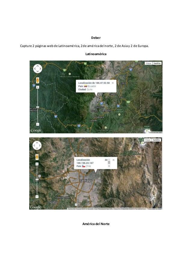 Deber Capture 2 páginaswebde Latinoamérica,2de américadel norte,2 de Asiay 2 de Europa. Latinoamérica América del Norte