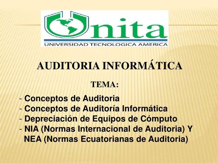 AUDITORIA INFORMÁTICA<br />TEMA:<br /><ul><li> Conceptos de Auditoria