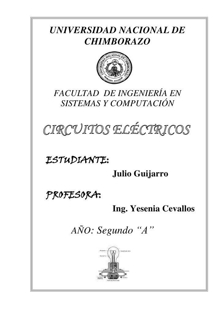 UNIVERSIDAD NACIONAL DE CHIMBORAZO<br />FACULTAD  DE INGENIERÍA EN SISTEMAS Y COMPUTACIÓN<br />ESTUDIANTE:  Julio Guijarro...