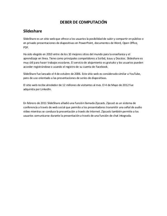 DEBER DE COMPUTACIÓNSlideshareSlideShare es un sitio web que ofrece a los usuarios la posibilidad de subir y compartir en ...