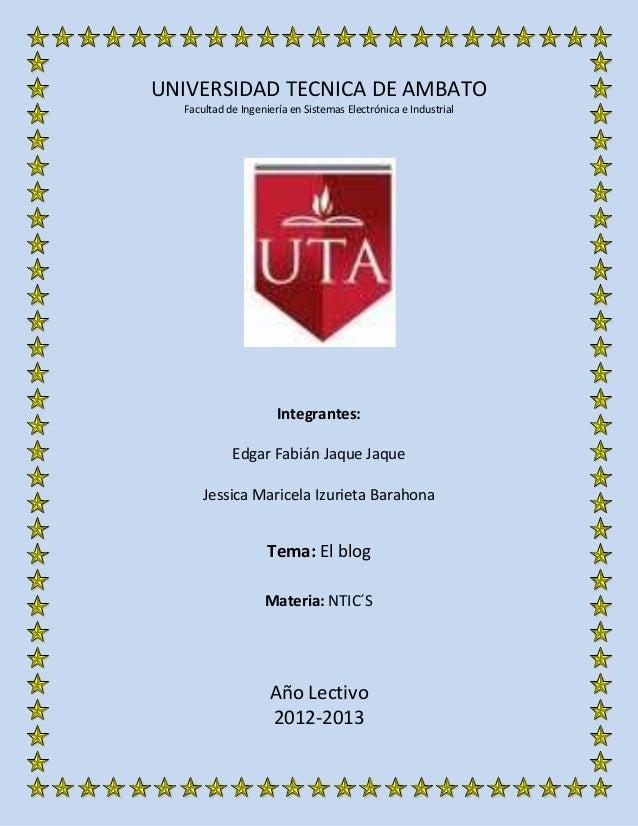 UNIVERSIDAD TECNICA DE AMBATO  Facultad de Ingeniería en Sistemas Electrónica e Industrial                      Integrante...