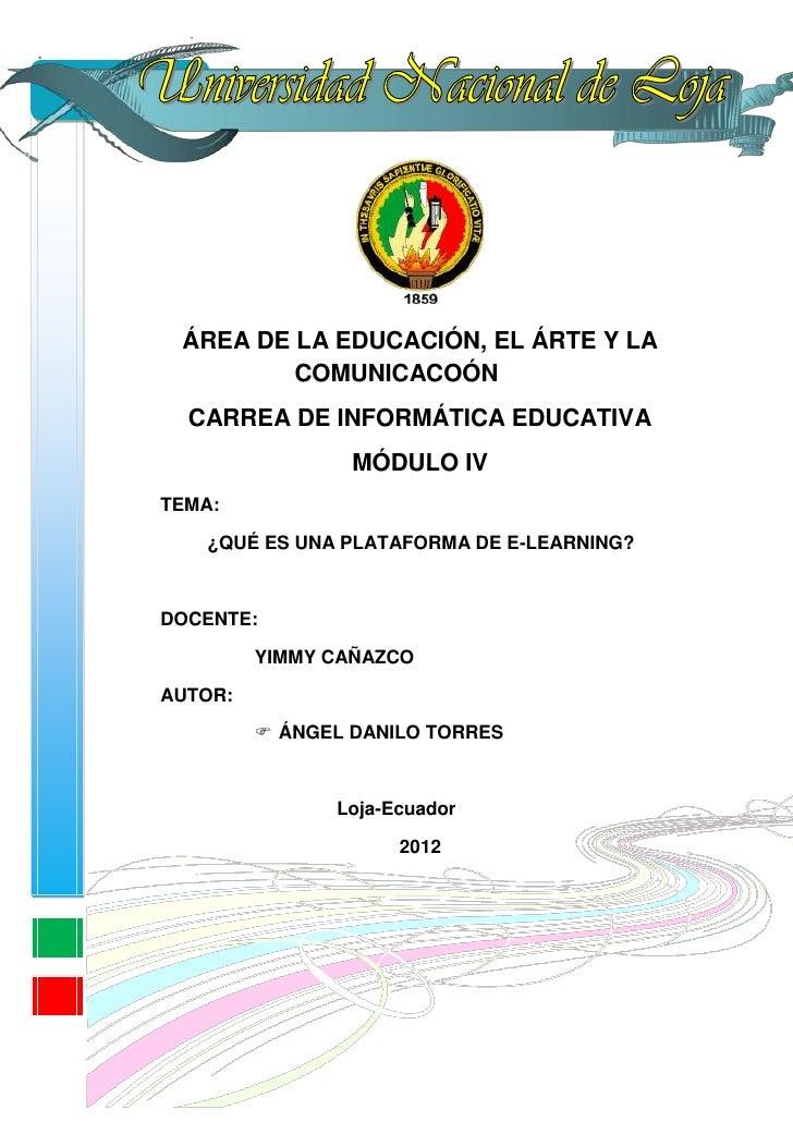 ÁREA DE LA EDUCACIÓN, EL ÁRTE Y LA         COMUNICACOÓN  CARREA DE INFORMÁTICA EDUCATIVA                 MÓDULO IVTEMA:   ...