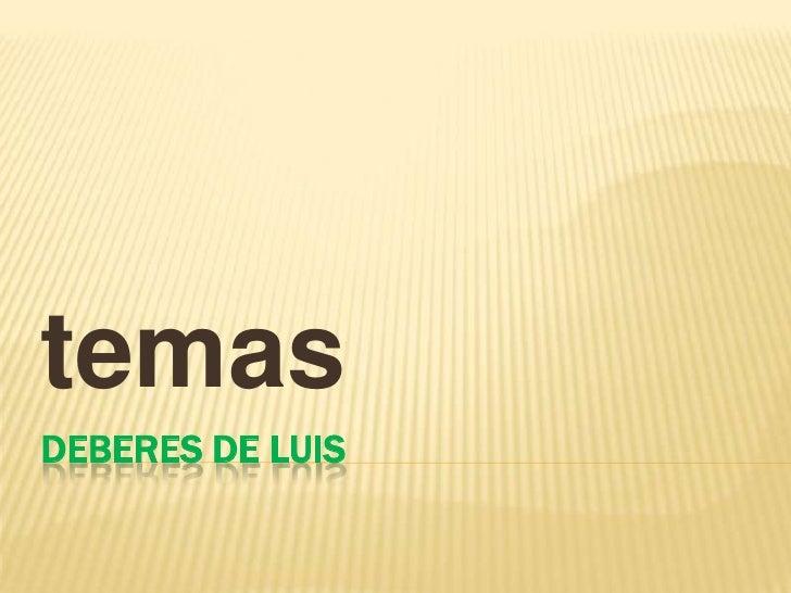 temas DEBERES DE LUIS