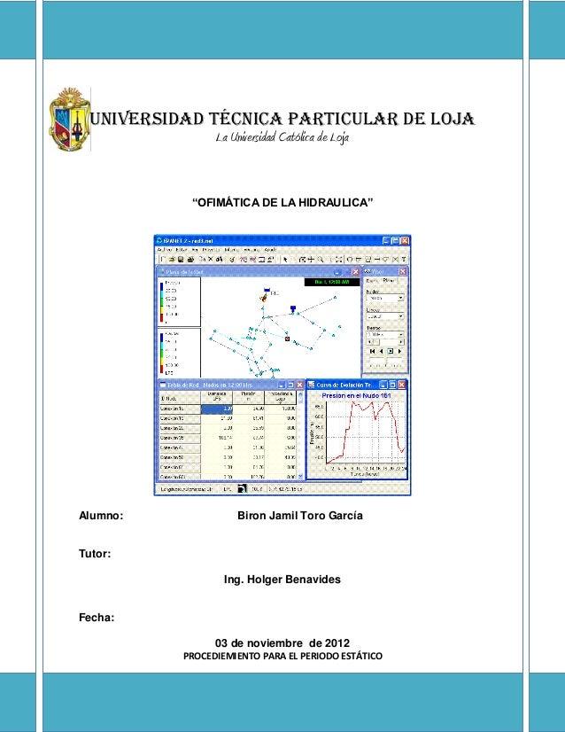 """Universidad Técnica Particular de Loja                 La Universidad Católica de Loja            """"OFIMÁTICA DE LA HIDRAUL..."""