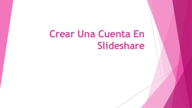 Crear Una Cuenta En Slideshare