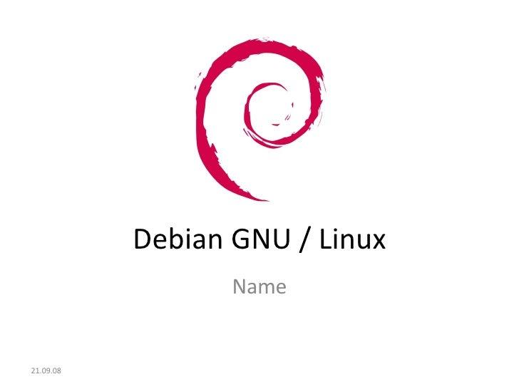 Debian GNU / Linux Name 05.06.09