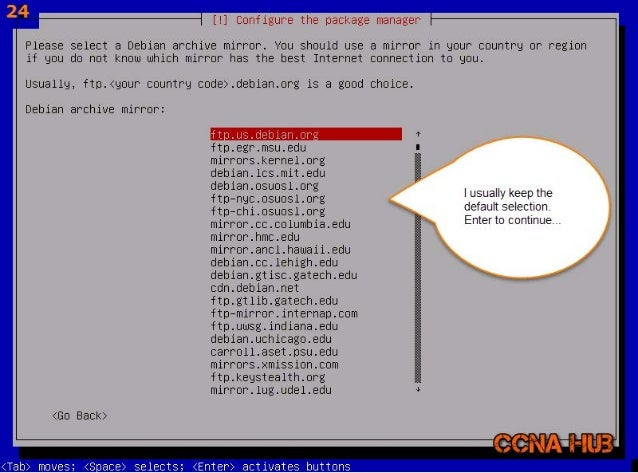 se& a %  [l] Configure the package manager  Please select a Debian archive mirror.  You should use a mirror in gour countr...
