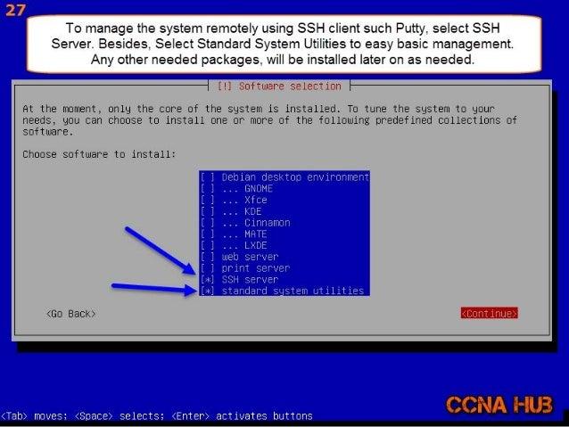 °' ilfilriélêvé:   Eur-haiii&  To manage the system remotely using SSH client such Putty,  select SSH Server.  Besides,  S...