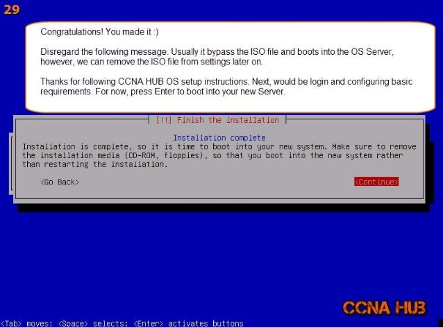 Congratulations!  You made it i)  Disregard the following message,  Usually it bypass the ISO file and boots into the OS S...