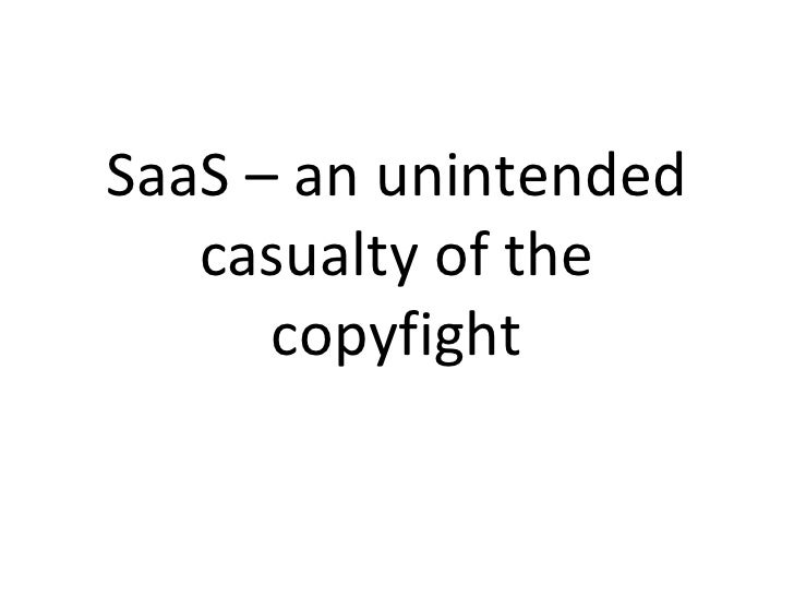 SaaS – an unintended casualty of the copyfight