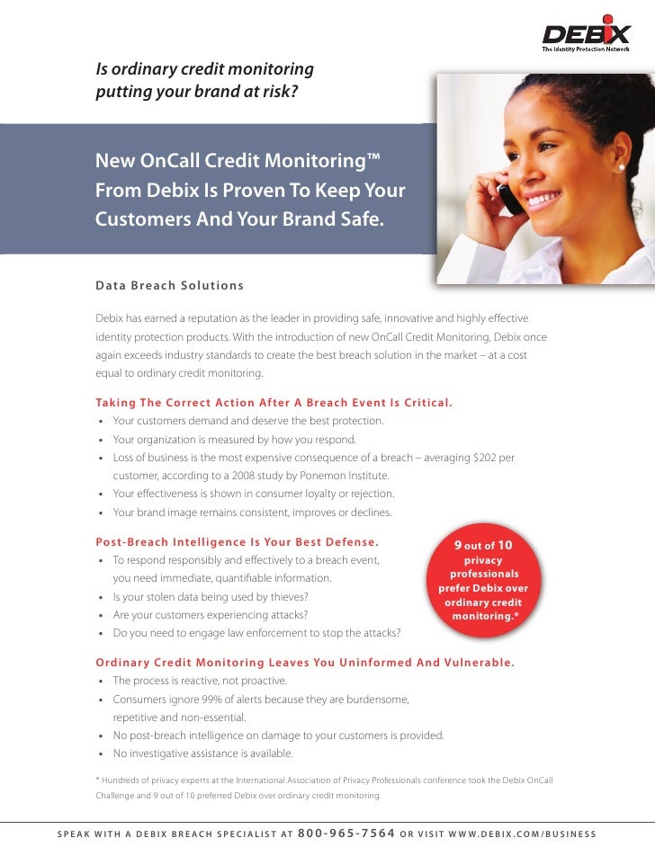 Is ordinary credit monitoring           putting your brand at risk?             New OnCall Credit Monitoring™           Fr...