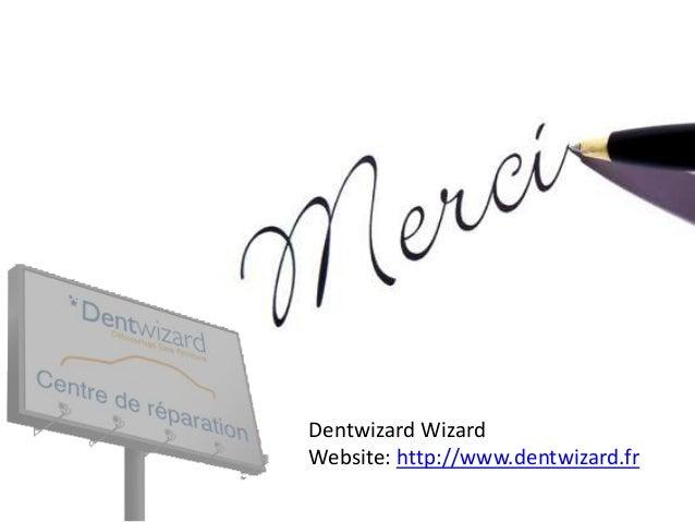 Dentwizard Wizard Website: http://www.dentwizard.fr