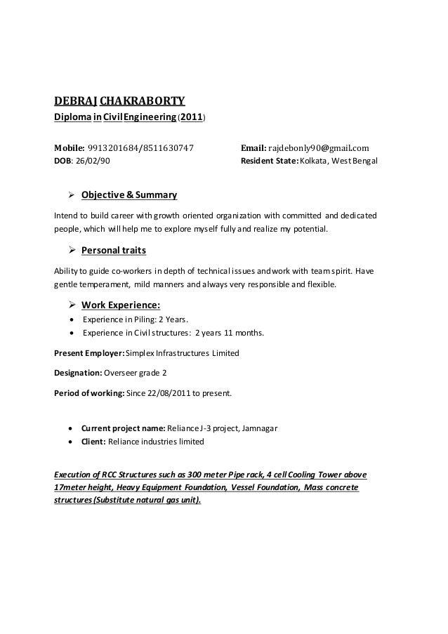 DEBRAJ CHAKRABORTY DiplomainCivilEngineering(2011) Mobile: 9913201684/8511630747 Email: rajdebonly90@gmail.com DOB: 26/02/...