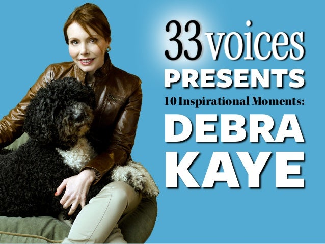 PRESENTS10 Inspirational Moments:DEBRAKAYE