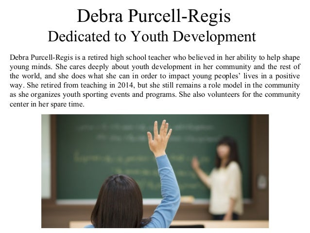 Debra Purcell-Regis - Molding Young Minds for the Future