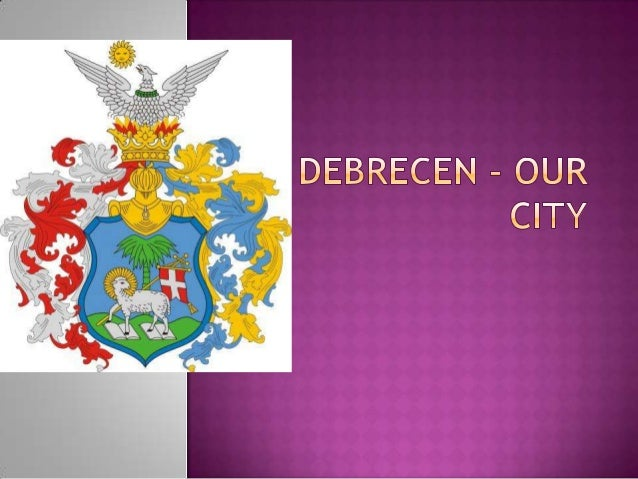  Debrecen is the capital of Hajdú-Bihar county.  Debrecen is situated in the north-east part of Hungary. The distance be...