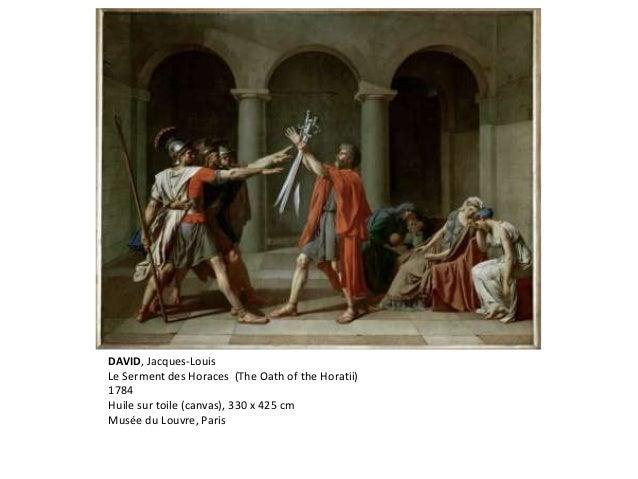 DAVID, Jacques-Louis Le Serment des Horaces (The Oath of the Horatii) 1784 Huile sur toile (canvas), 330 x 425 cm Musée du...