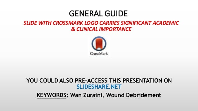 GENERAL GUIDE SLIDE WITH CROSSMARK LOGO CARRIES SIGNIFICANT ACADEMIC & CLINICAL IMPORTANCE YOU COULD ALSO PRE-ACCESS THIS ...