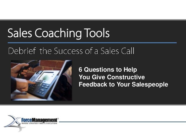 6 Questions to Help You Give Constructive Feedback to Your Salespeople