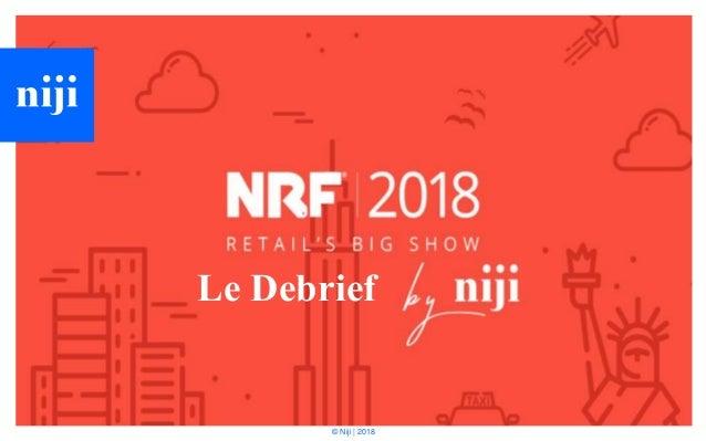 © Niji | 2018 Le Debrief