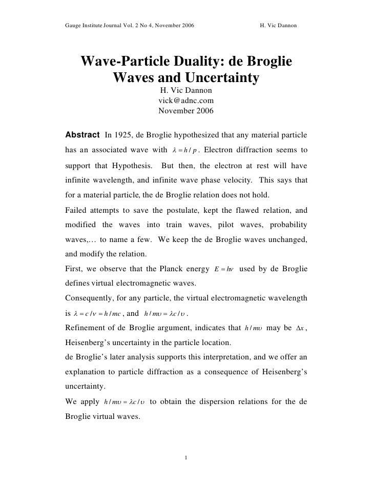 Gauge Institute Journal Vol. 2 No 4, November 2006              H. Vic Dannon     Wave-Particle Duality: de Broglie       ...