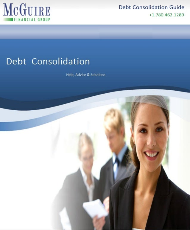 Index Section 1 Introduction 1 Section 2 About Debt Consolidation 2 - 7  Canadian Debt Values  We Take Pressure  How De...