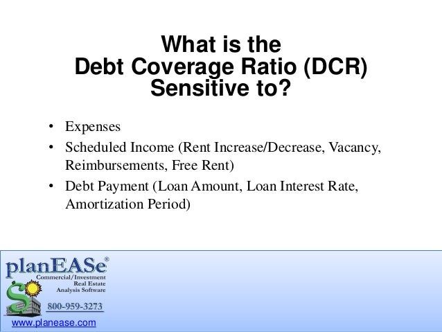 Debt Coverage Ratio Dcr