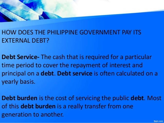overview of the philippine debt situation Country overview  the philippines is on the southeastern rim of  on 3 percent of its land area, a situation with grave.