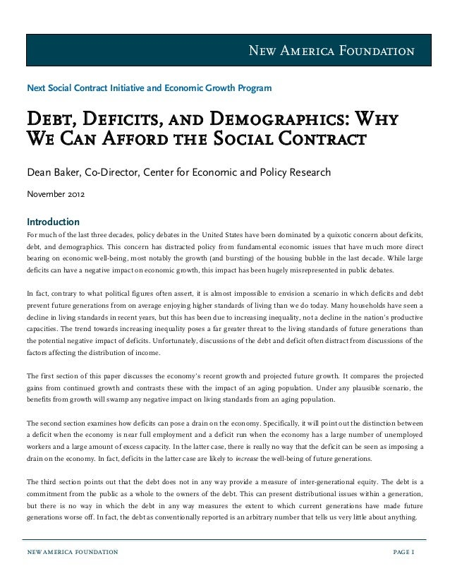 New America FoundationNext Social Contract Initiative and Economic Growth ProgramDebt, Deficits, and Demographics: WhyWe C...