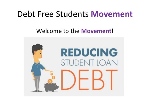 Debt Free Students Movement Welcome to the Movement!