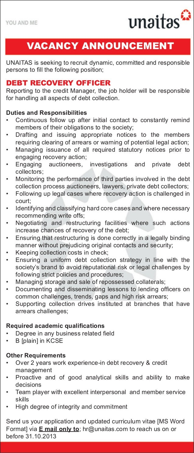debt recovery officer unaitas is seeking to recruit dynamic committed and responsible persons to fill the following position