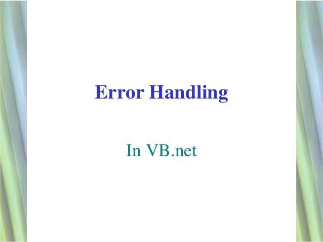 Error Handling   In VB.net                 1