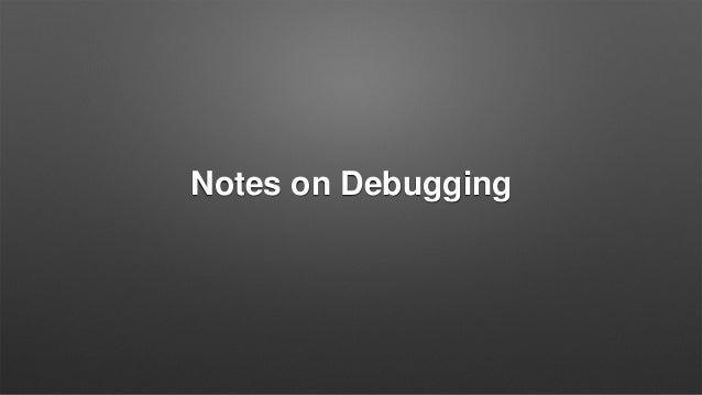 Notes on Debugging