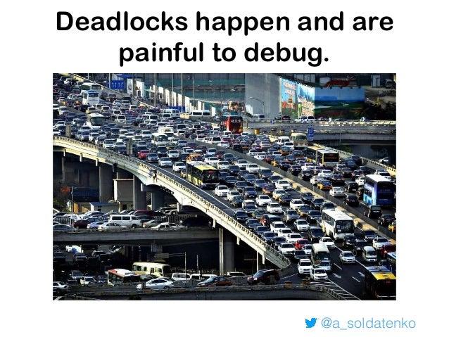 @a_soldatenko How to detect deadlocks fatal error: all goroutines are asleep - deadlock! goroutine 1 [chan send]: main.mai...