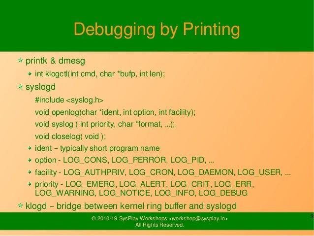 Kernel Debugging & Profiling Slide 3