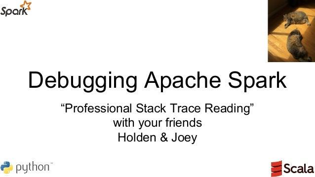 Debugging Apache Spark