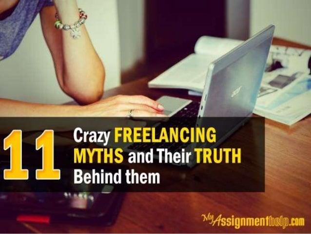 Introduction For more information , visit : https://myassignmenthelp.com/blog/11-crazy-freelancing-myths-for-all-aspiring-...