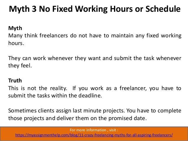 For more information , visit : https://myassignmenthelp.com/blog/11-crazy-freelancing-myths-for-all-aspiring-freelancers/ ...