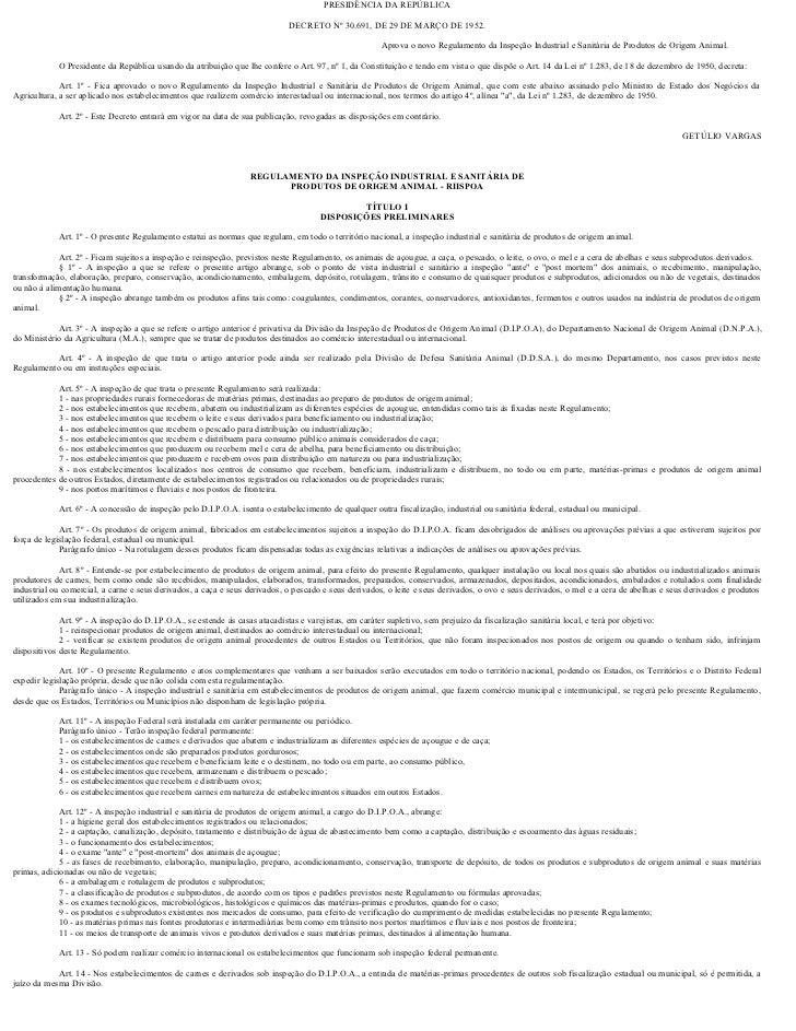 PRESIDÊNCIA DA REPÚBLICA                                                                              DECRETO Nº 30.691, D...