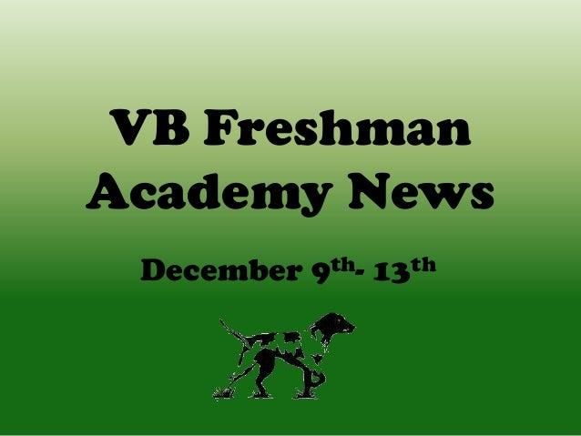 VB Freshman Academy News December 9th- 13th