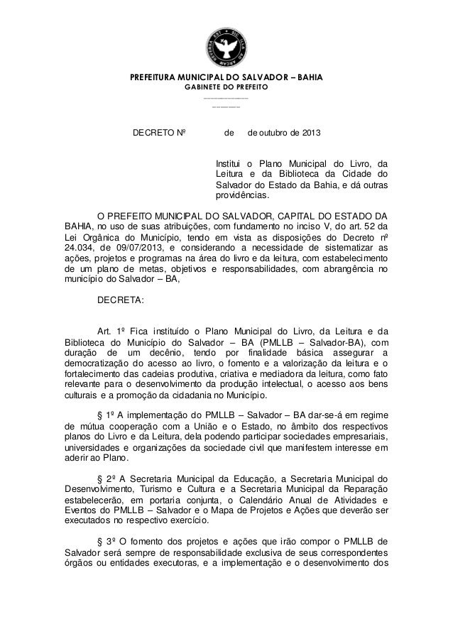 PREFEITURA MUNICIPAL DO SALVADOR – BAHIA GABINETE DO PREFEITO _____________ _______ DECRETO Nº de de outubro de 2013 Insti...